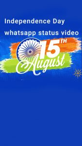 independence day whatsapp status video download