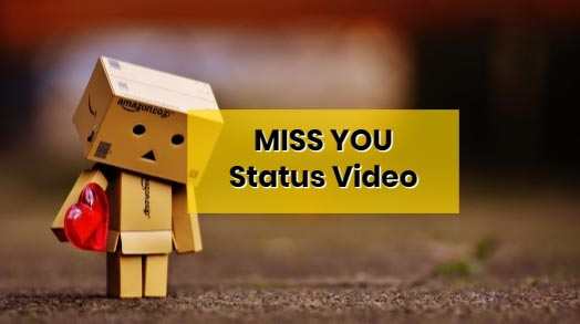 Miss-you-whatsapp-status-video-download