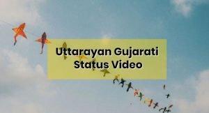 Uttarayan-whatsapp-status-video-download-gujarati