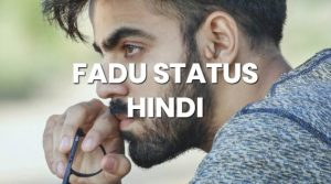 fadu-status-in-hindi-attitude-fb-whatsapp